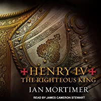 Henry IV: The Righteous King
