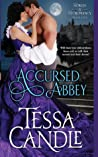 Accursed Abbey: A Steamy Regency Gothic Romance (Nobles & Necromancy, #1)