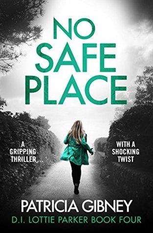 No Safe Place (Detective Lottie Parker, #4)
