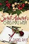 Secret Admirer's Christmas Wish #1
