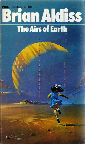 The Airs Of Earth by Brian W. Aldiss