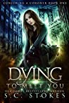 Dying to Meet You (Conjuring a Coroner #1)
