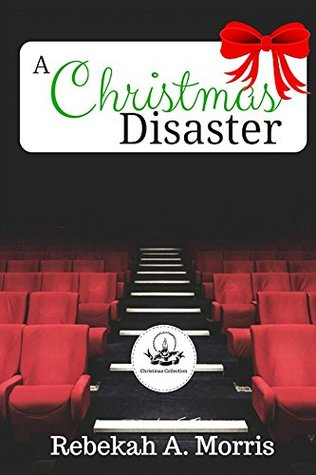 A Christmas Disaster (Christmas Collection)