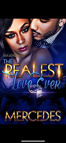 The Realest Love Ever by Mercedes Moore
