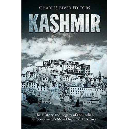 Kashmir: The History and Legacy of the Indian Subcontinent's