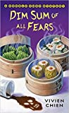 Dim Sum of All Fears (A Noodle Shop Mystery, #2) audiobook download free
