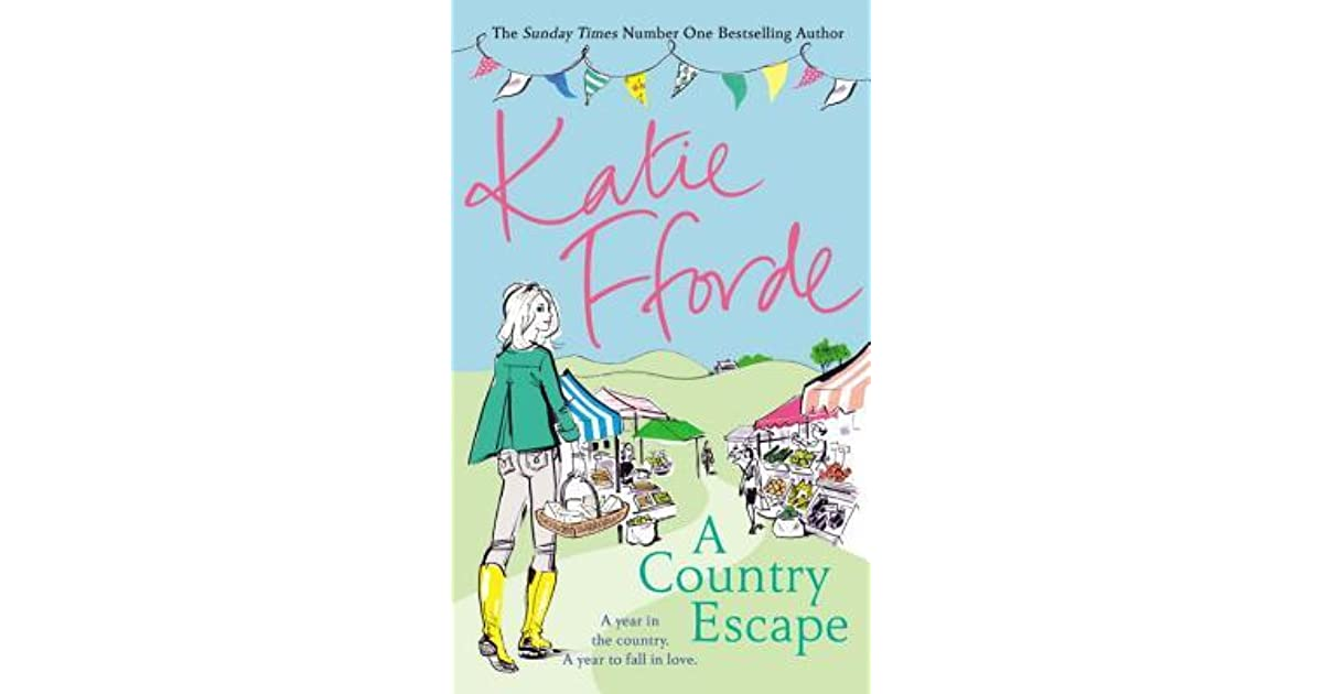 Book Review Country Called Childhood By >> A Country Escape By Katie Fforde