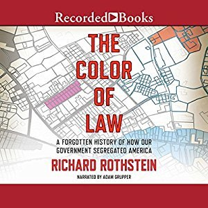 The Color of Law: A Forgotten History of How Our Government