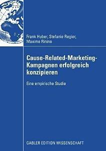 Cause-Related-Marketing-Kampagnen Erfolgreich Konzipieren: Eine Empirische Studie