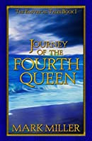 Journey of the Fourth Queen  (The Empyrical Tales #1)