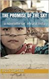 The Promise of the Sky: A Novelette Set in Rural India