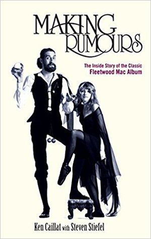 Making Rumours: The Inside Story of the Classic Fleetwood