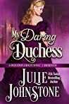 My Daring Duchess (Once Upon a Rogue, #4)