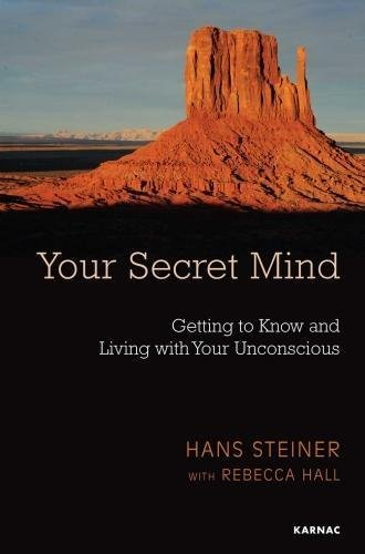 Your-Secret-Mind-Getting-to-Know-and-Living-With-Your-Unconscious-