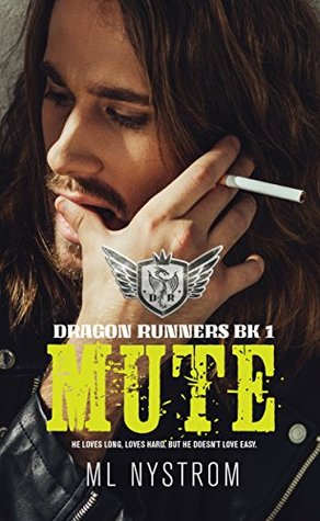 Mute (Dragon Runners, #1)