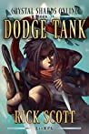 Dodge Tank (Crystal Shards Online, #1)
