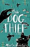 The Dog Thief (Coyote Run Book 1)