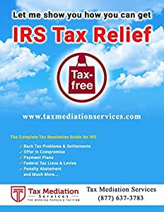 How to Settle Your IRS Tax Debts: Do It Yourself - How to Settle Your IRS Tax Debts