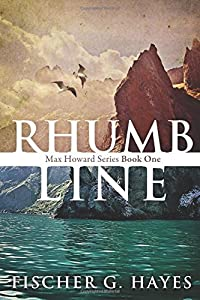 Rhumb Line (Max Howard Series)