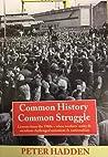 Common History, Common Struggle
