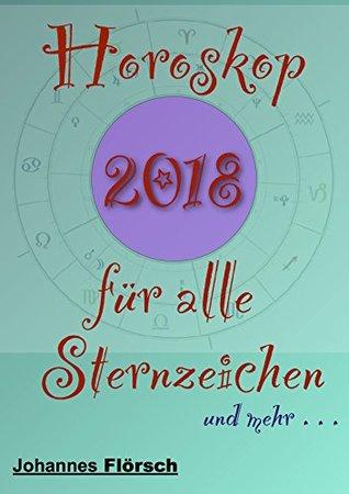 Horoskop 2012 für alle Sternzeichen (Horoskop für alle Sternzeichen) (German Edition)