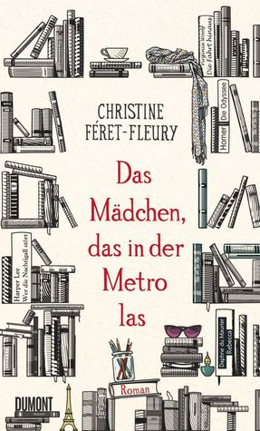 Das Mädchen, das in der Metro las by Christine Féret-Fleury