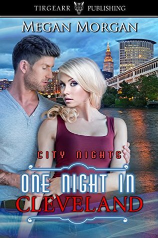 One Night in Cleveland (City Nights, book 18)