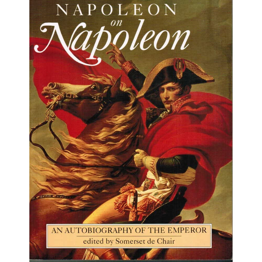 a biography of napoleon bonaparte the emperor The rise and fall of napoleon bonaparte napoleon leading his men napoleon i, emperor of the french, was born at ajaccio, in the island of corsica, aug 15, 1769 he died on the island of saint helena, on may 5, 1821 at the age of 51 his birth name was napoleone di buonaparte, but when he moved to france he changed the spelling of his name to the french, napoléon bonaparte.