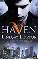 Haven (Lowtown, #1)