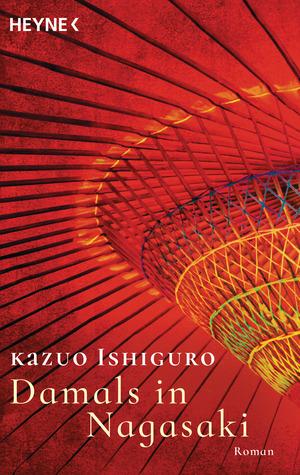 Damals in Nagasaki by Kazuo Ishiguro