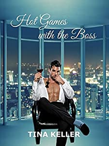Hot Games with the Boss