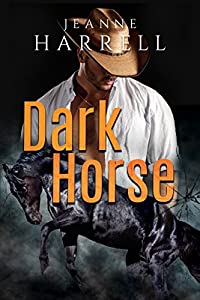 DARK HORSE (Rancher's Legacy Book 1)