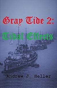 Gray Tide 2 - Tidal Effects
