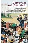 Guerra y paz en la Edad Media