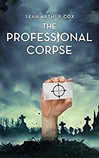 The Professional Corpse (The Departed Book 1)