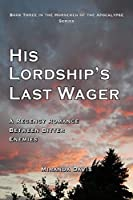His Lordship's Last Wager: A Regency Romance Between Bitter Enemies (The Horsemen of the Apocalypse Book 3)
