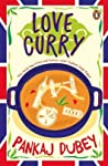 Love Curry: A Potpourri of Love and Life and All Things in Between!