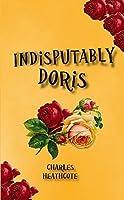 Indisputably Doris (Our Doris Book 2)