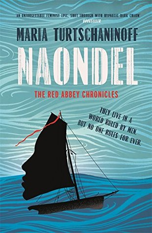 Naondel (Red Abbey Chronicles #2)