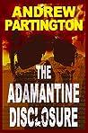 The Adamantine Disclosure (Nathanael Wayfarer Book 1)