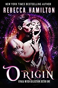 Origin: A Dystopian Paranormal Romance Novel (Othala Witch Collection Sector 1)