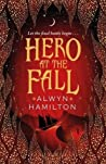Book cover for Hero at the Fall (Rebel of the Sands, #3)