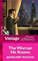 The Woman He Knows (Mills & Boon Vintage Superromance)