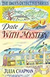 Date with Mystery (Dales Detective, #3)