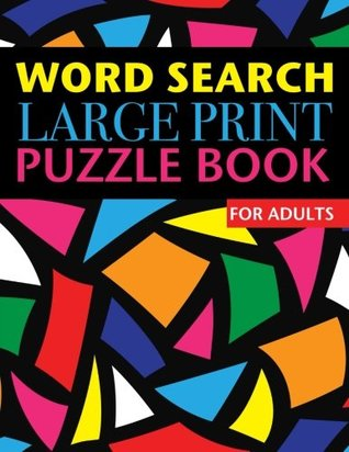 Word Search Large Print Puzzle Book for Adults