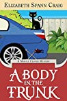 A Body in the Trunk (Myrtle Clover Mysteries, #12)