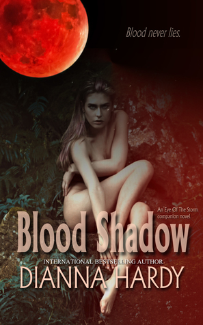 Blood Shadow (Blood Never Lies, #1)