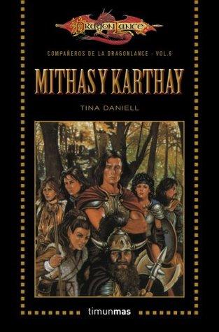 portadas de la novela de fantasía de la Dragonlance Mithas y Karthay