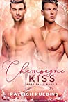 Champagne Kiss (Rose Falls, #3)
