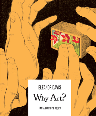 Why Art? by Eleanor Davis